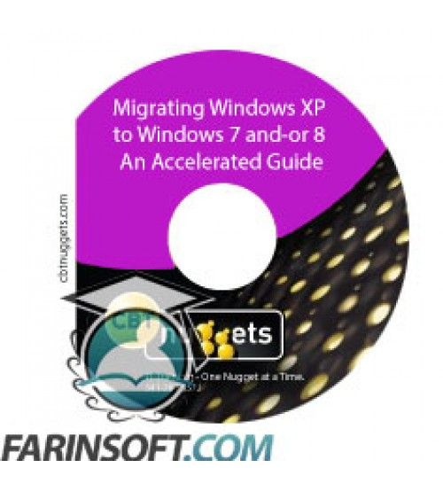 آموزش CBT Nuggets Migrating Windows XP to Windows 7 and-or 8 An Accelerated Guide