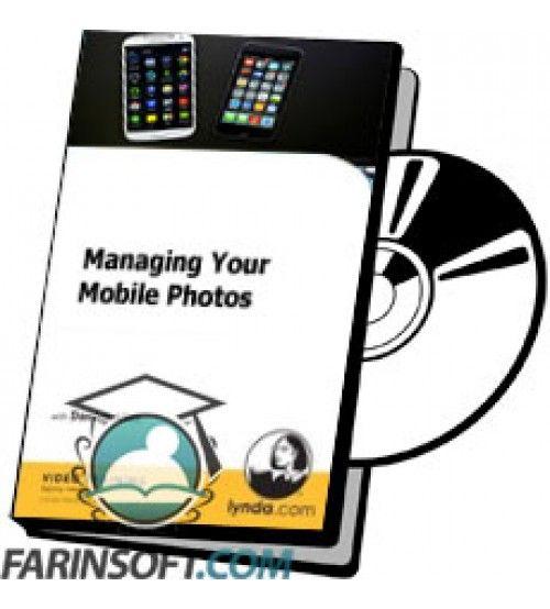 آموزش Lynda Managing Your Mobile Photos