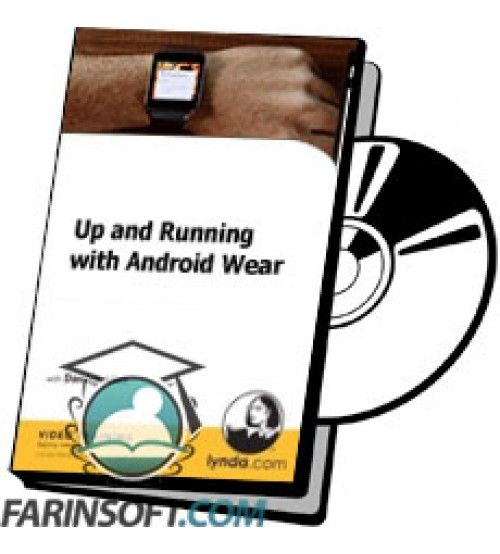 آموزش Lynda Up and Running with Android Wear