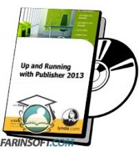 دانلود آموزش Lynda Up and Running with Publisher 2013