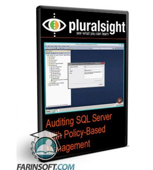 آموزش PluralSight Auditing SQL Server With Policy-Based Management
