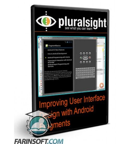 آموزش PluralSight Improving User Interface Design with Android Fragments