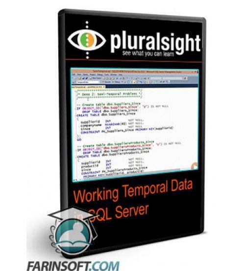 آموزش PluralSight Working Temporal Data in SQL Server