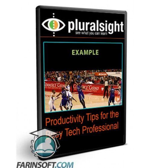 آموزش PluralSight Productivity Tips for the Busy Tech Professional