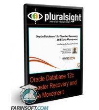 آموزش PluralSight Oracle Database 12c Disaster Recovery and Data Movement