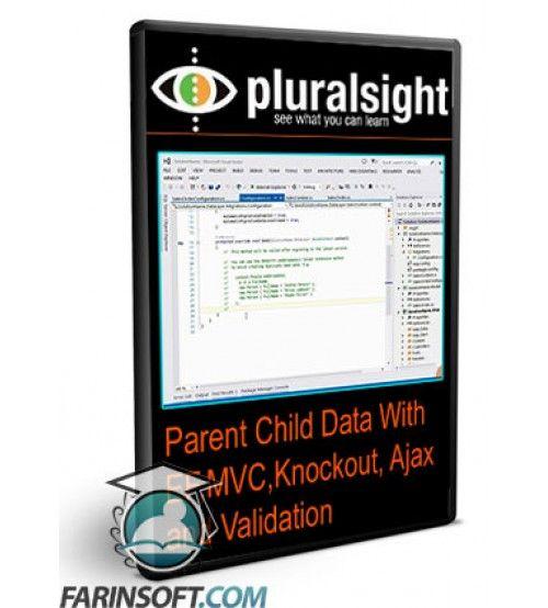 آموزش PluralSight Parent Child Data With EF,MVC,Knockout, Ajax and Validation