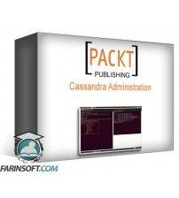 دانلود آموزش PacktPub Cassandra Administration