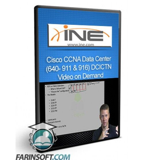 آموزش INE Cisco CCNA Data Center (640- 911 & 916) DCICTN Video on Demand