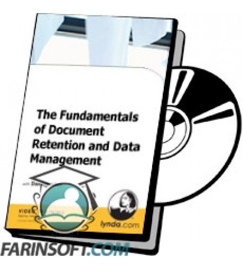 آموزش Lynda The Fundamentals of Document Retention and Data Management