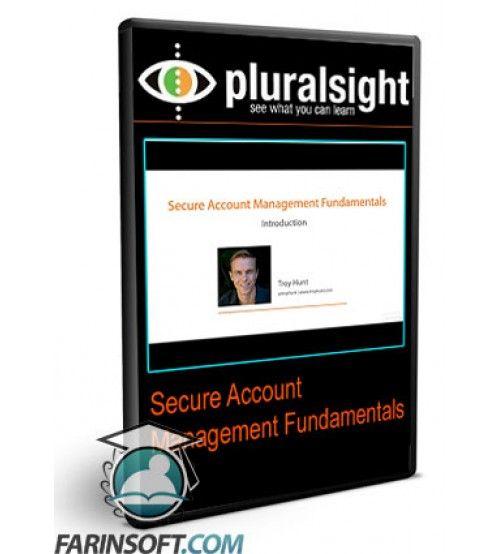 آموزش PluralSight Secure Account Management Fundamentals