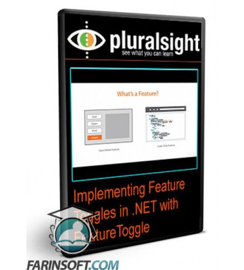 آموزش PluralSight Implementing Feature Toggles in .NET with FeatureToggle