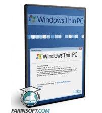 Windows Thin PC سیستم عامل Windows 7 قابل سفارشی سازی