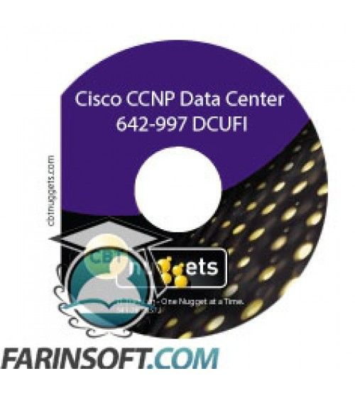 آموزش CBT Nuggets Cisco CCNP Data Center 642-997 DCUFI