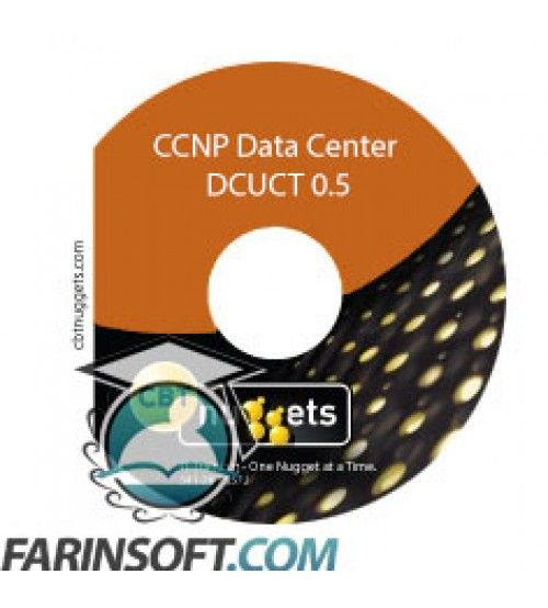 آموزش CBT Nuggets CCNP Data Center DCUCT 0.5