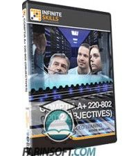 آموزش CompTIA A+ 220-802 (2012 Objectives)