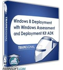 آموزش  Windows 8 Deployment with Windows Assessment and Deployment Kit ADK