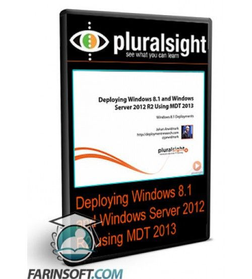 آموزش PluralSight Deploying Windows 8.1 and Windows Server 2012 R2 using MDT 2013