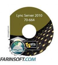 آموزش CBT Nuggets Microsoft Lync Server 2010 70-664