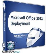 آموزش  Microsoft Office 2013 Deployment