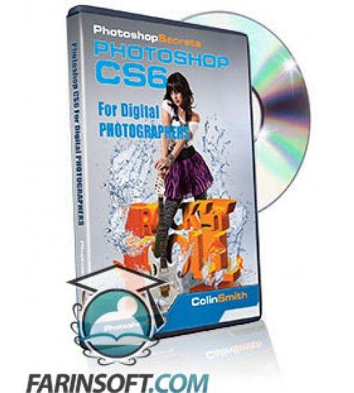 آموزش  Photoshop CS6 for Digital Photographers