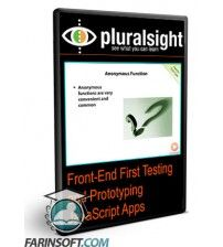 آموزش PluralSight Front-End First Testing and Prototyping JavaScript Apps