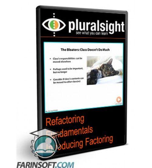 آموزش PluralSight Refactoring Fundamentals Introducing Factoring