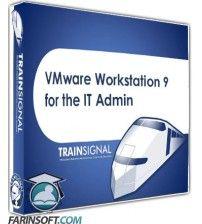 آموزش  VMware Workstation 9 for the IT Admin