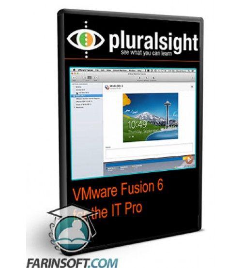 آموزش PluralSight VMware Fusion 6 for the IT Pro