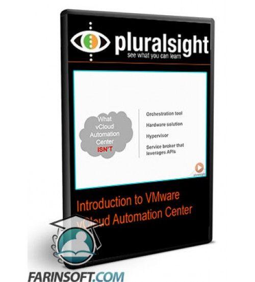 آموزش PluralSight Introduction to VMware vCloud Automation Center