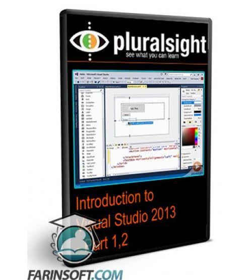 آموزش PluralSight Introduction to Visual Studio 2013 - Part 1,2