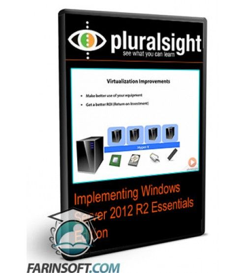 آموزش PluralSight Implementing Windows Server 2012 R2 Essentials Edition