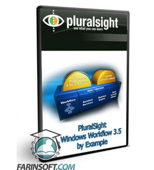 آموزش PluralSight Windows Workflow 3.5 by Example