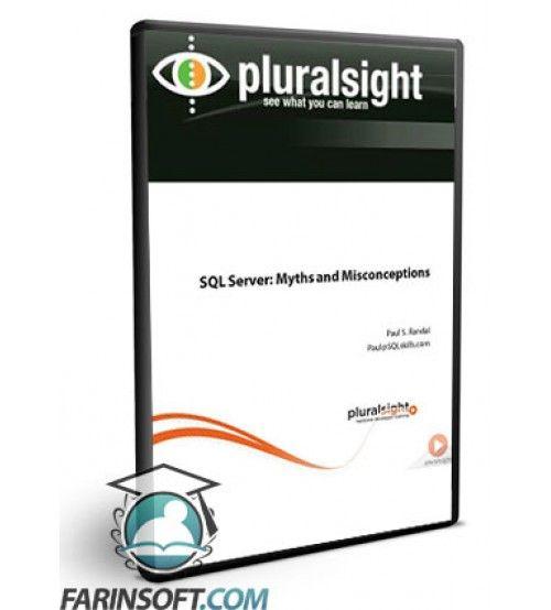 آموزش PluralSight PluralSight SQL Server - Myths and Misconceptions
