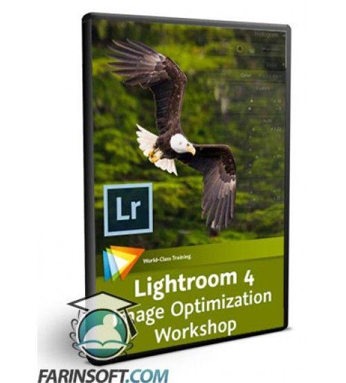 آموزش  Lightroom 4 , Image Optimization Workshop