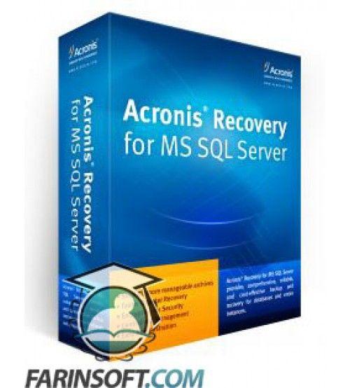 نرم افزار پشتیبان گیری و بازگردانی پایگاه داده های SQL Server برنامه Acronis Recovery for MS SQL v1.0