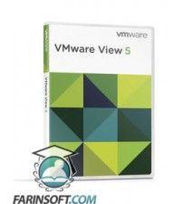 نرم افزار VMware View 5 – برنامه ویژه مجازی سازی Desktop نسخه های 32 و 64 بیتی