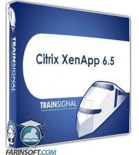 آموزش  Citrix XenApp 6.5