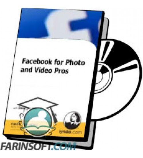 آموزش Lynda Facebook for Photo and Video Pros