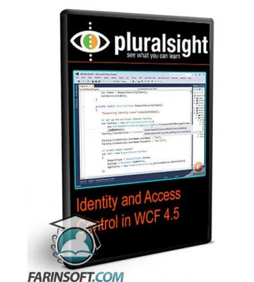 آموزش PluralSight Identity and Access Control in WCF 4.5
