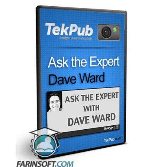 آموزش  Ask the Expert Dave Ward
