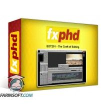 دانلود آموزش FXphd EDT201 – The Craft of Editing