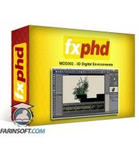 آموزش FXphd MOD302 – 3D Digital Environments
