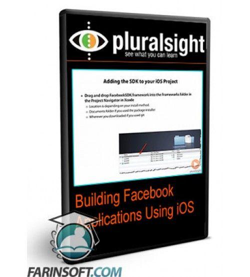 آموزش PluralSight Building Facebook Applications Using iOS