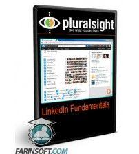 آموزش PluralSight LinkedIn Fundamentals