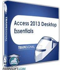 آموزش  Access 2013 Desktop Essentials