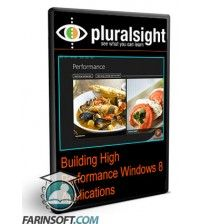 آموزش PluralSight Building High Performance Windows 8 Applications