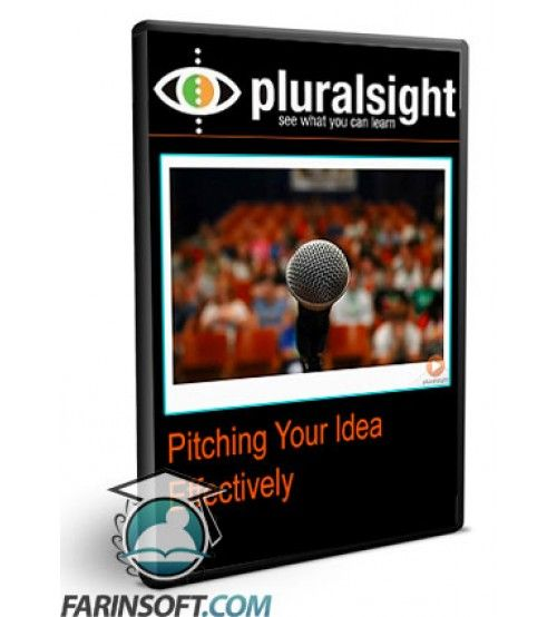 آموزش PluralSight Pitching Your Idea Effectively