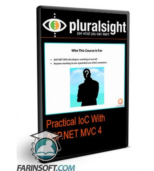 آموزش PluralSight Practical IoC With ASP.NET MVC 4