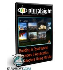 آموزش PluralSight Building A Real-World Windows 8 Application Architecture Using MVVM