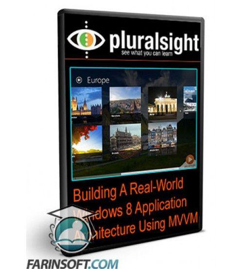 آموزش PluralSight Building A Real-World Windows 8 Application Architecture Using MVVM